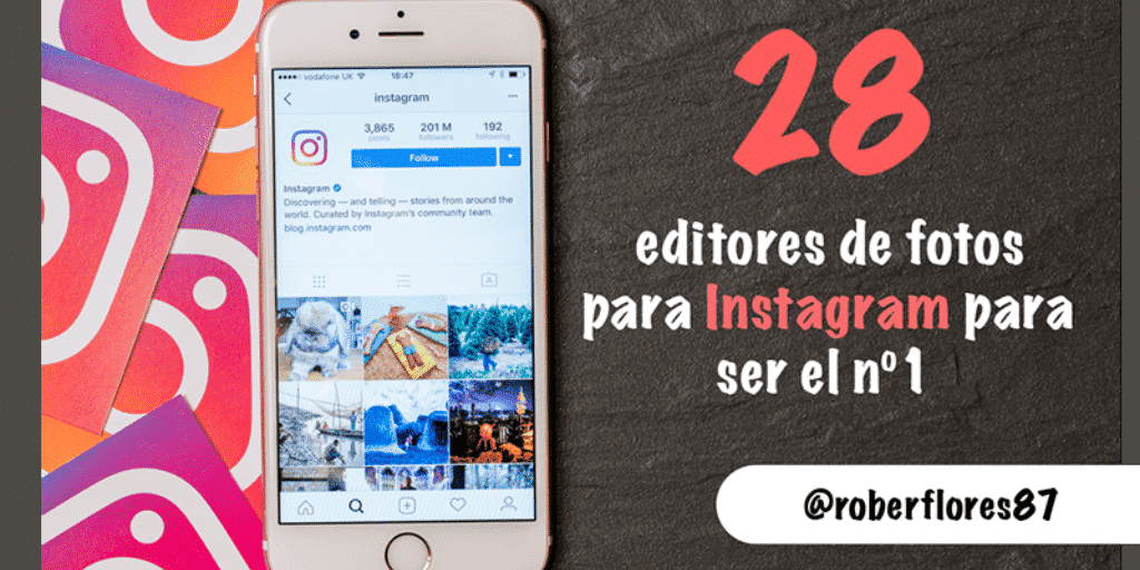 28 editores de fotos para destacar en Instagram y ser el nº1