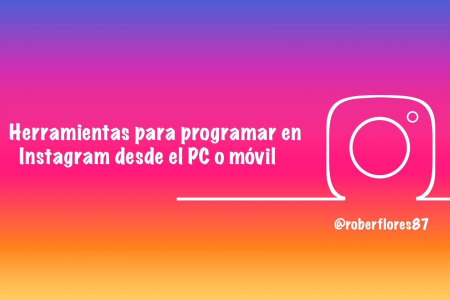 herramientas para programar en instagram