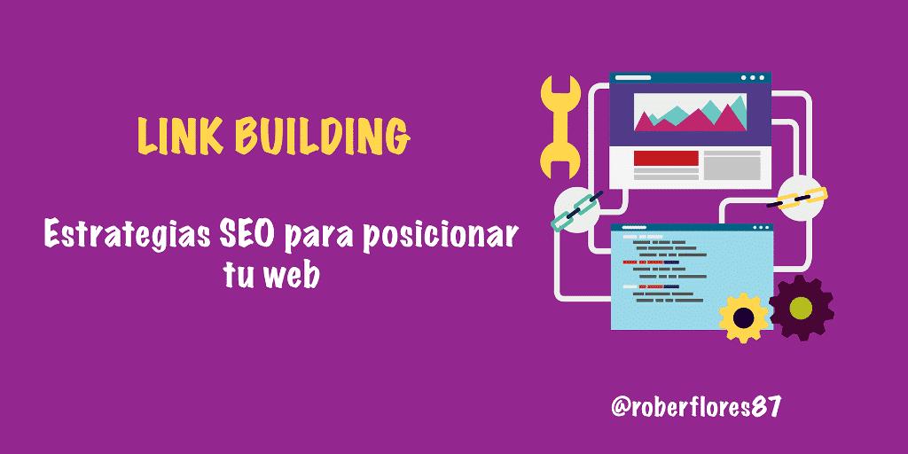 Link building ▷ Estrategias SEO para posicionar tu web la primera